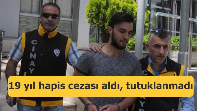 Cinayetten 19 yıl hapis cezası aldı, tutuklanmadı