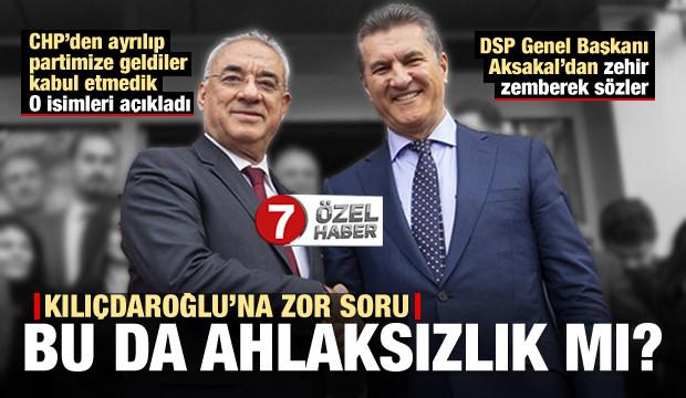 DSP Genel Başkanı Önder Aksakal'dan Kılıçdaroğlu'na zor soru