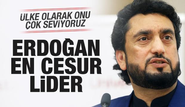 'Erdoğan, Müslüman ümmetin en cesur lideridir'