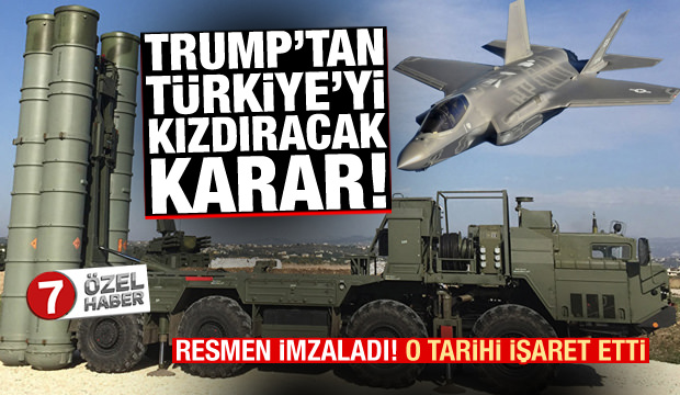 Trump'tan Türkiye'yi kızdıracak karar! İmzalayıp o tarihi işaret etti