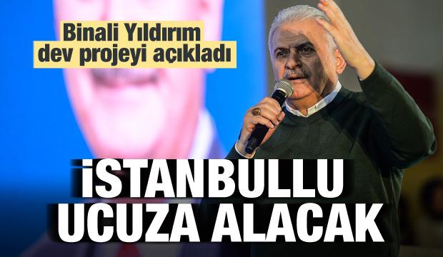 Yıldırım'dan dev proje! İstanbullu ucuza alacak