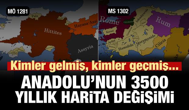 Anadolu'nun 3500 yıllık harita değişimi