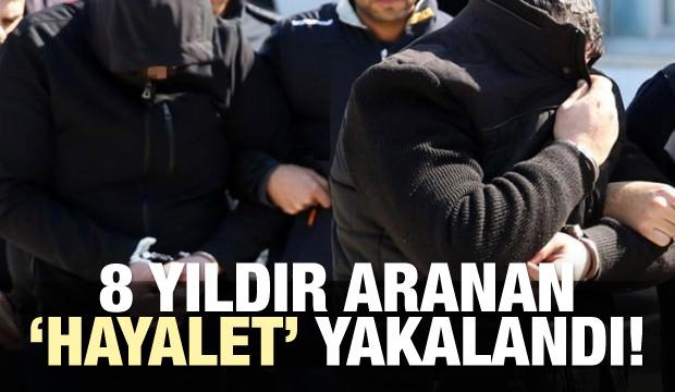 """Ankara'da 8 yıldır aranan """"hayalet"""" yakalandı"""