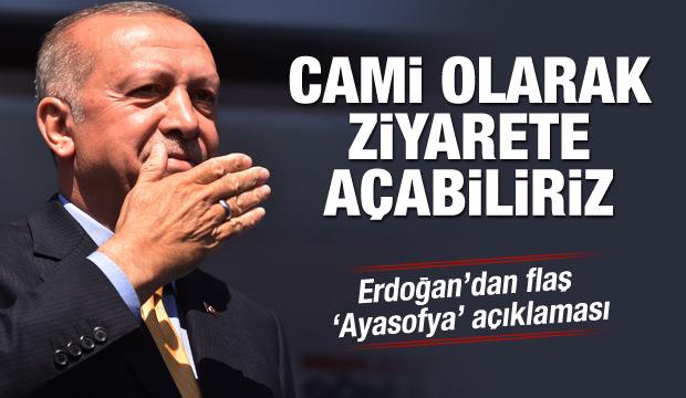 Başkan Erdoğan'dan çok önemli 'Ayasofya' açıklaması