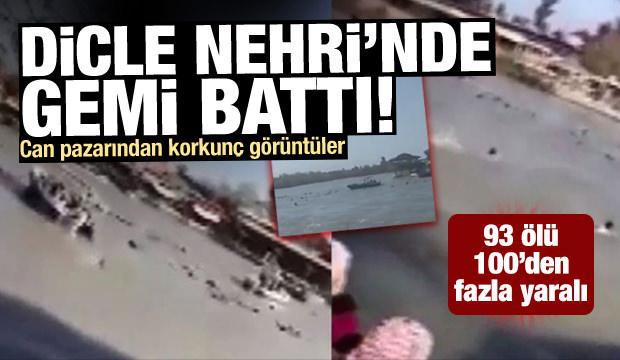 Dicle Nehri'nde feribot battı! 93 kişi hayatını kaybetti