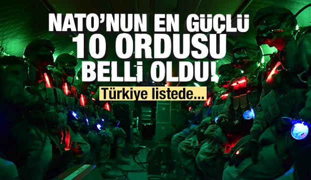 NATO'nun en güçlü 10 ordusu belli oldu! Türkiye listede...
