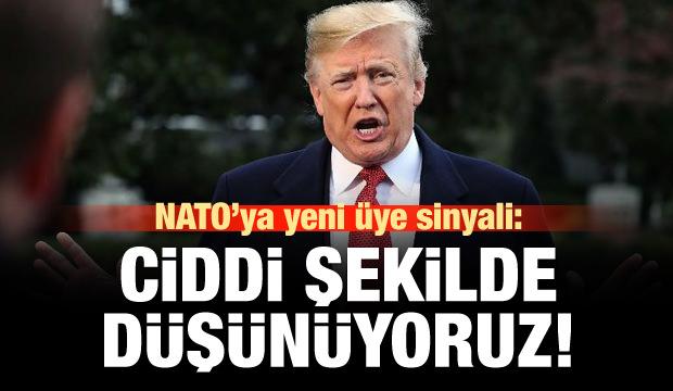 Trump'tan NATO'ya yeni üye sinyali!