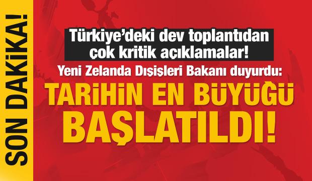 Yeni Zelanda Dışişleri Bakanı, Türkiye'de duyurdu!