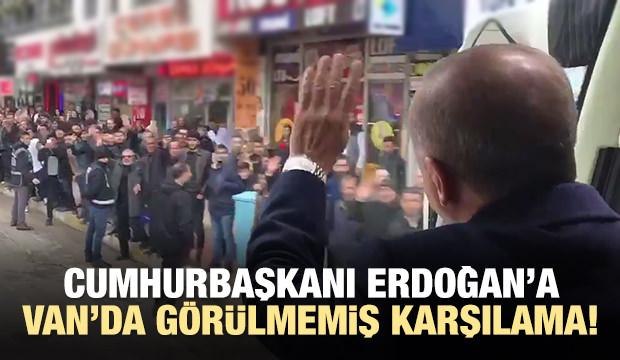 Erdoğan'a Van'da görülmemiş karşılama!