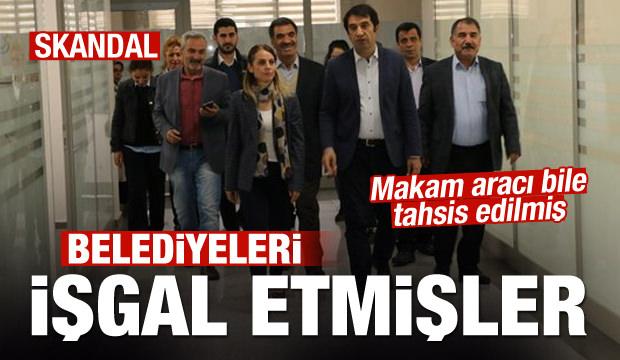 KHK ile ihraç edilen HDP'liler belediyelerde cirit atıyor