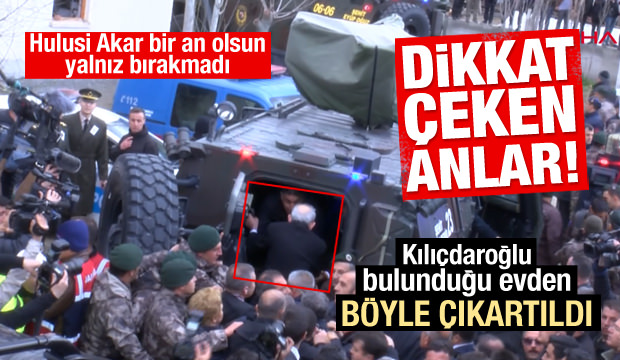 Kılıçdaroğlu bulunduğu evden böyle çıkartıldı
