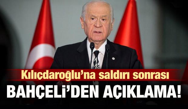 Kılıçdaroğlu'na saldırı sonrası Bahçeli'den açıklama!