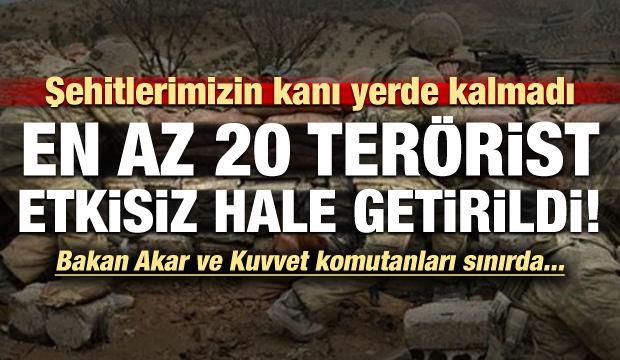 'Şehitlerimizin intikamı alındı!' En az 20 terörist etkisiz...