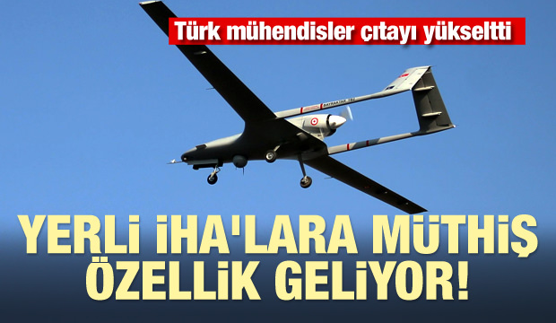Türk mühendisler çıtayı yükseltti! İHA'lara müthiş özellik