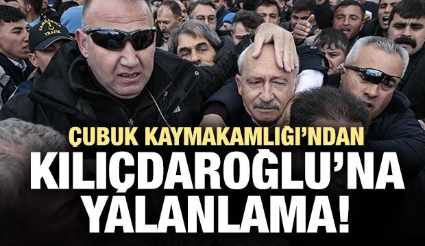 Çubuk Kaymakamlığı'ndan Kılıçdaroğlu'na yalanlama!