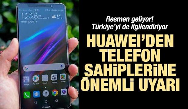 Huawei telefonlar değişiyor! Flaş gelişme...