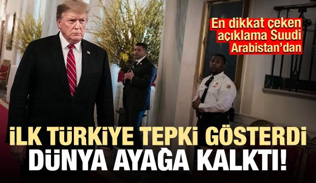 İlk tepkiyi Türkiye gösterdi dünya ayağa kalktı