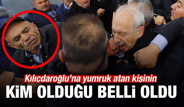Kılıçdaroğlu'na yumruk atan kişinin kimliği belli oldu