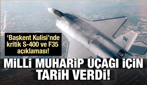Milli Muharip Uçağı'nın havalanacağı tarih belli oldu