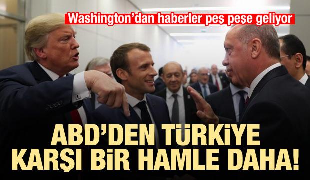 ABD'den Türkiye karşıtı bir hamle daha