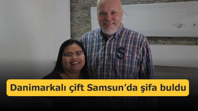 Danimarkalı çift Samsun'da şifa buldu