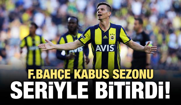 Fenerbahçe kabus sezonu seriyle bitirdi!