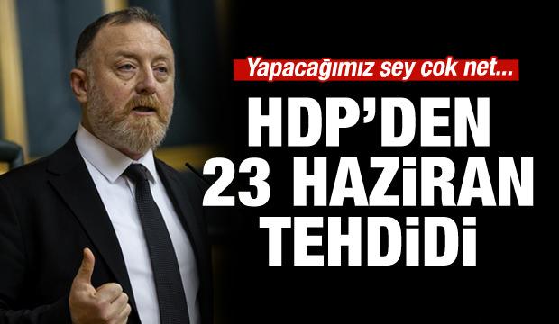 HDP'den tehdit gibi açıklama!