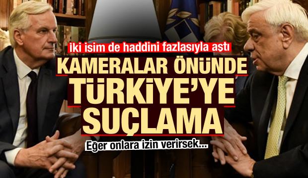 Kameralar önünde Yunanistan ve AB'den Türkiye'ye suçlama