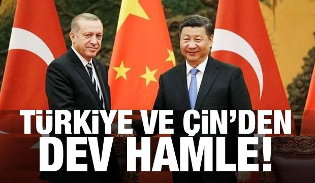 Türkiye ve Çin'den dev hamle!