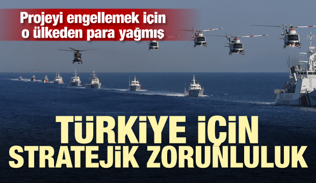 Türkiye'nin stratejik projesini engellemek için para yağdırmışlar