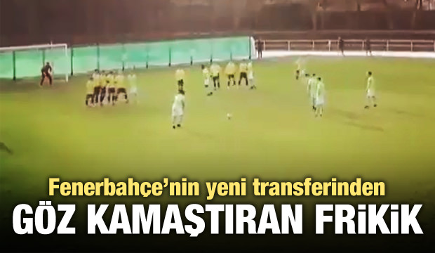 F.Bahçe'nin yeni transferinden müthiş frikik!