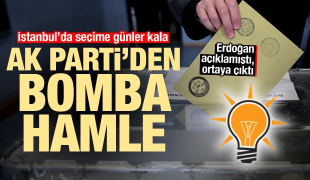 İstanbul seçimine günler kala AK Parti'den bomba hamle