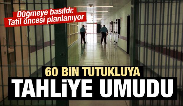 60 bin tutukluya tahliye umudu