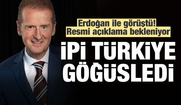 Erdoğan ile görüştü! İpi Türkiye göğüsledi