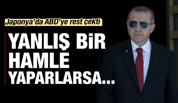 Erdoğan resti çekti: Yanlış bir hamle yaparlarsa...
