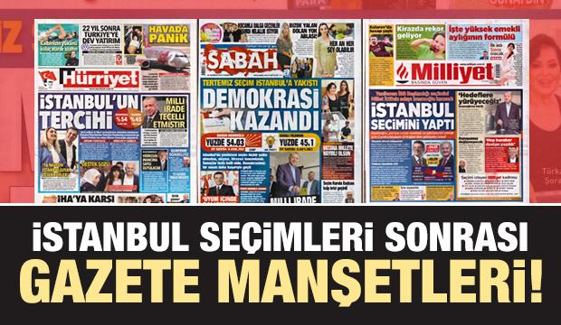 İstanbul seçimleri sonrası gazete manşetleri