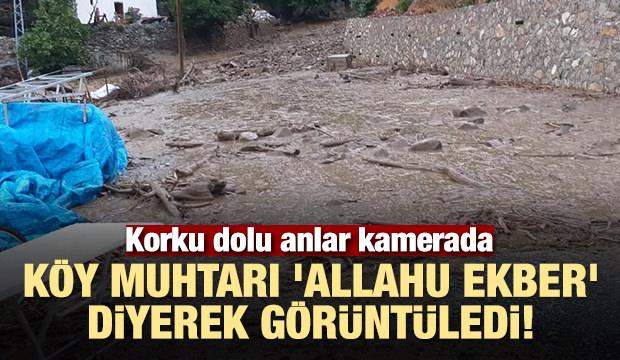 Köy muhtarı 'Allahu Ekber' diyerek görüntüledi!