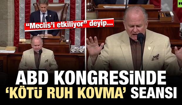 ABD kongresinde 'kötü ruhları kovma' seansı!