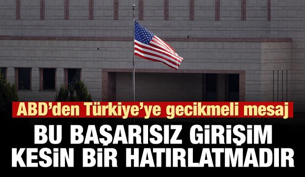 ABD'den istemeye istemeye 'Türkiye' mesajı!