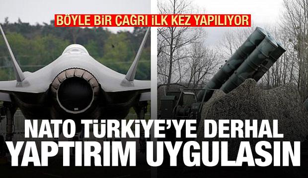 Bu çağrı ilk kez yapılıyor: NATO Türkiye'ye derhal yaptırım uygulasın