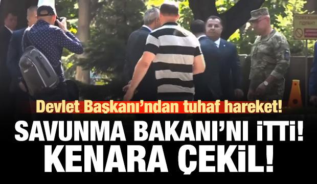 Devlet Başkanı Savunma Bakanı'nı itti: Kenara çekil!