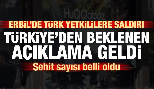 Erbil'de Türk yetkililere saldırı! Dışişleri şehit sayısını açıkladı