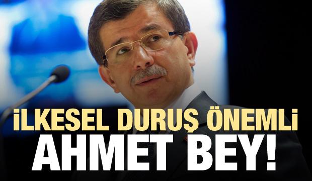 'İlkesel duruş önemli, Ahmet Bey!'