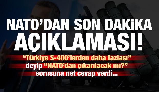NATO'dan son dakika açıklaması: Türkiye, S-400'lerden çok daha fazlası