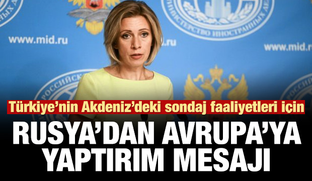 Rusya'dan AB'ye, Türkiye ve Doğu Akdeniz mesajı!