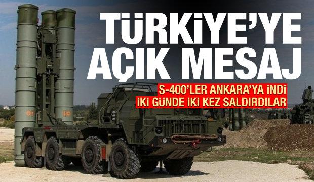 S-400'ler ülkeye indi, iki günde iki kez saldırdılar: Türkiye'ye mesaj