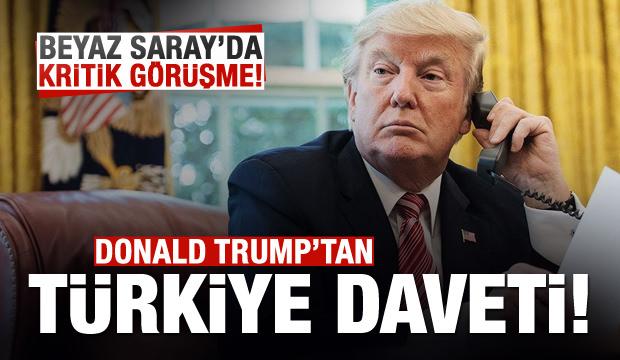 Trump'tan kritik 'Türkiye' daveti!