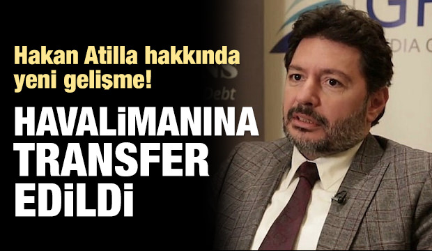 Hakan Atilla Türkiye'ye geliyor!