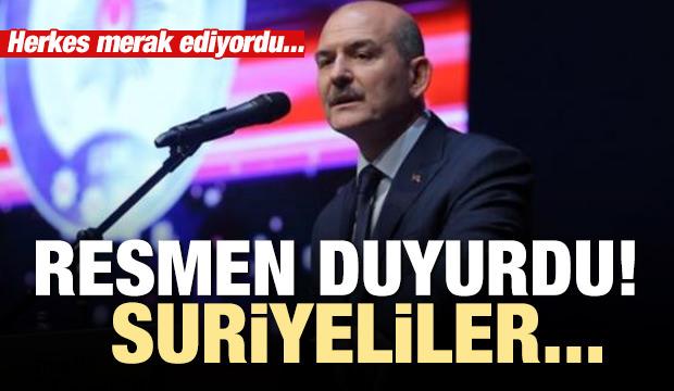 Süleyman Soylu'dan Suriyeliler ile ilgili açıklama
