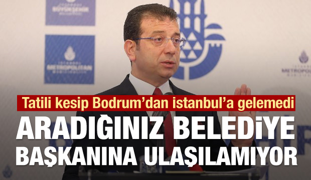 Altı gün izne ayrılan Ekrem İmamoğlu İstanbul'u unuttu